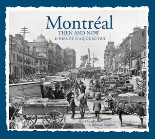 Montreal Then & Now