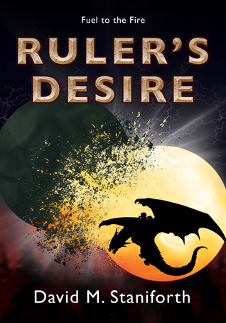 Ruler's Desire (Fuel to the Fire, #2)
