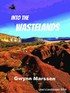 Into the Wastelands
