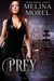 Prey: The Wereslayers Series - Book Two
