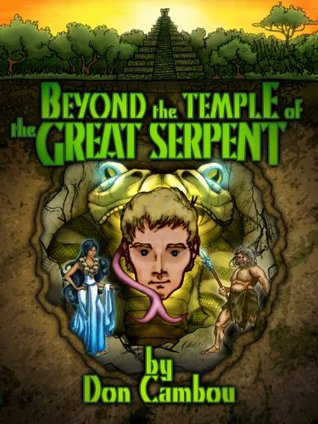 Beyond the Temple of the Great Serpent (The MOG POG Saga Book 3)