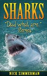 Sharks: Facts Book for Kids With Amazing Shark Pictures (Dad What Are 2)