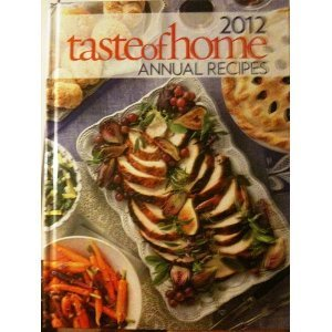 Taste of Home 2012 Annual Recipes