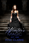 Winter's Magic Act One (The Order, #1)