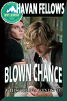 Blown Chance (Whispering Winds #4) (Pulp Friction 2014 #15)