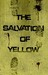 The Salvation of Yellow (NSR: The Silence, #1)