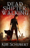 Dead Shifter Walking (The Succubus Executioner #1)
