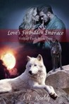 Love's Forbidden Embrace (Volkoff Pack, #2)