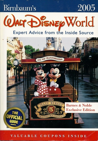 Birnbaum's Walt Disney World: Expert Advice from the Inside Source 2005