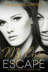 My Only Escape (Hiding Out - Book 1)