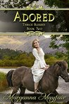Adored (Thrice Blessed #2)