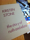 The Story of Ruth and Eliza // self/help/work/book