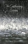 The Gathering Storm (Celia's Journey, Book 6)