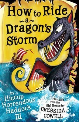 How to Ride a Dragon's Storm by Cressida Cowell