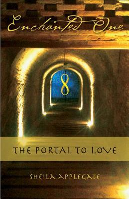 Enchanted One: A Portal to Love