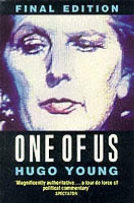 One Of Us: Life Of Margaret Thatcher