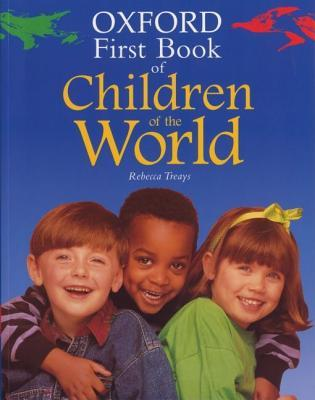 The Oxford First Book Of Children Of The World (Oxford First Books)