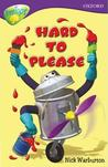 Hard to Please (Oxford Reading Tree: Stage 11: TreeTops)