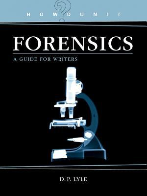 Forensics by D.P. Lyle