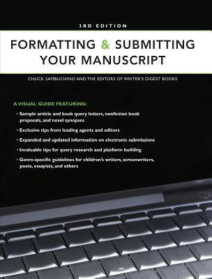 Formatting & Submitting Your Manuscript by Editors of Writer's Digest