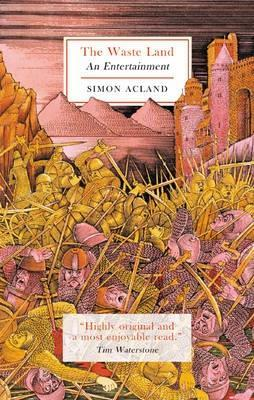 The Waste Land by Simon Acland