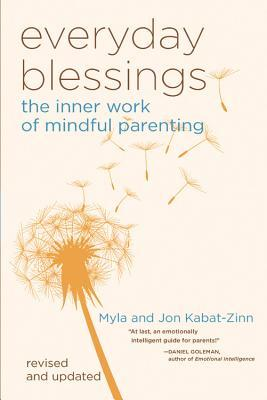 Everyday Blessings by Myla Kabat-Zinn
