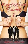 Executive Sweet (The Billionaires' Playmate, #1)