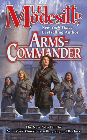 Arms-Commander (The Saga of Recluse, #16)