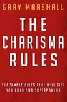 Charisma: How To Be Charismatic (Be More Charismatic, Charisma Skill Building, How To Win Friends)