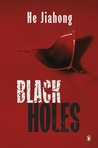 Black Holes (Hong Jun, #2)