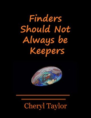 Finders Should Not Always be Keepers (Opals Are Bad Luck Book 1)