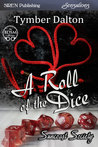 A Roll of the Dice (Suncoast Society, #9)