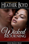 Wicked Mourning
