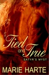 Tied and True (Satyr's Mist, #1)