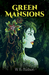 Green Mansions by William Henry Hudson