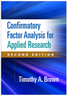 Confirmatory Factor Analysis for Applied Research, Second Edition
