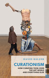 Curationism by David Balzer