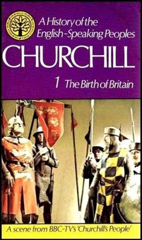 A History Of The English Speaking Peoples by Winston S. Churchill