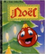 Noël (A Little Golden Book)