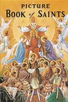 Picture Book of Saints: Illustrated Lives of the Saints for Young and Old