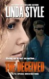 The Deceived (L.A.P.D. Special Investigations, #1)