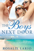 The Boys Next Door by Rosalie Lario