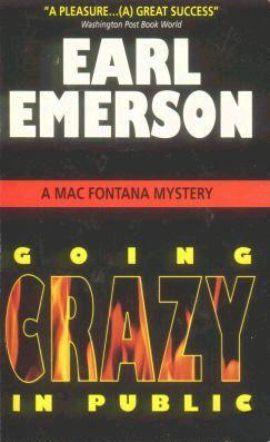 Going Crazy In Public by Earl Emerson
