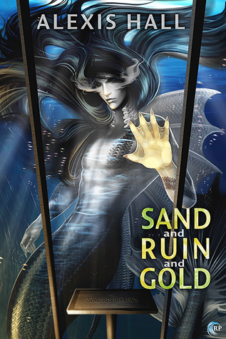Sand and Ruin and Gold