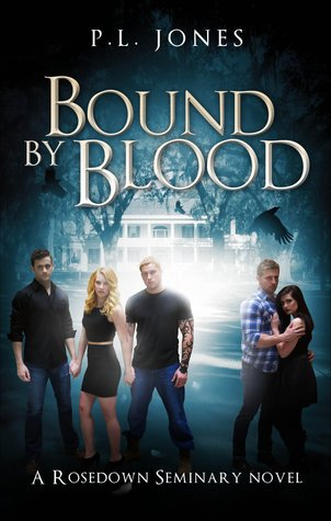 Bound By Blood (A Rosedown Seminary Novel)