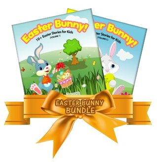 Easter Bunny Bundle! 20+ Easter Book for Children (Volumes 1-2): Easter Stories for Kids