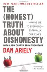 The (honest) truth about dishonesty by Dan Ariely