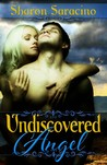 Undiscovered Angel (Earthbound #1)