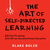 The Art of Self-Directed Learning: 23 Tips for Giving Yourself an Unconventional Education
