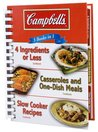 Campbell's: 4 Ingredients or Less, Casseroles and One-Dish Meals & Slow Cooker Recipes: 3 Books in 1
